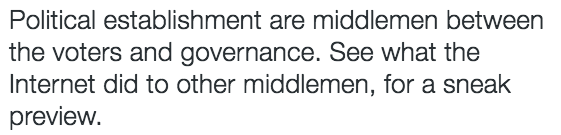 Twitter Naval Internet middleman politicians
