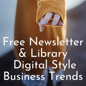 Runway Digital's FREE Newsletter & Library (Digital Style & Business Trends)